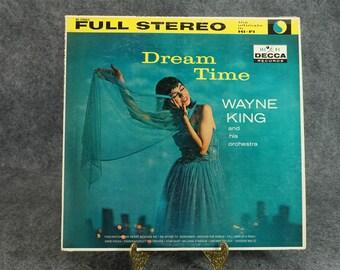 Wayne King Dream Time Vinyl Record.