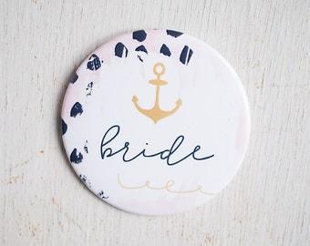 Nautical Bach, Lake Bachelorette, Bride Button, Jumbo Pin, Wedding Shower, Let's Get Nauti, I Do Crew, Anchors Away, Bachelorette