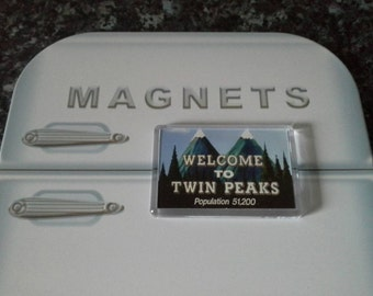 Welcome to Twin Peaks Fridge Magnet. Inspired by Twin Peaks. Population 51,200. Lynch, Frost