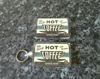 The Best Hot Coffee In Town Keyring and Magnet Set. Vintage / Retro Sign
