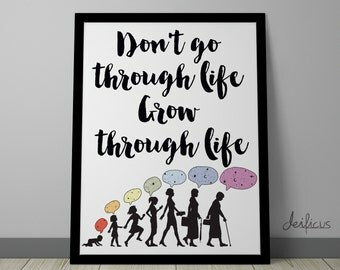 Don't go through life, grow through life Digital Art Print - Inspirational Wall Art, Motivational Kids Quote Art, Printable Typography Art