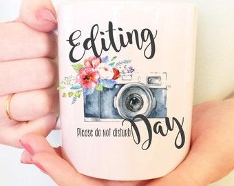 15 oz Funny cute photography gift, Photography Mug, Photographer Mug, Editing Day Mug, Photography Coffee Mug