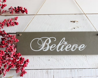 Believe Christmas Sign, Christmas wood sign, Rustic Christmas decor, Christmas decor ideas, Christmas decorations, Farmhouse Christmas