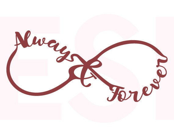 Always and Forever Infinity SVG DXF EPS cutting files for