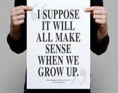Calvin and Hobbes quote - I suppose it will all make sense -  Inspiration motivation wall art print home wall art decor