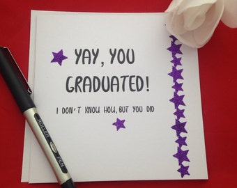 Yay You've Graduated Card, Handmade University Leavers Card, Celebrate Your Degree, Congratulations On Your Graduation, Funny Grad Card