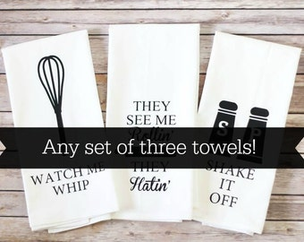 Funny Tea Towel - Flour Sack Towel - Song Lyric Towels - Kitchen Towels - Housewarming Gift - Gift for Her - Father's Day - Wedding Gift