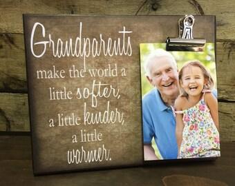 Grandparents Picture Frame Gift, Gift For Grandparents, Grandparents Make The World A Little Softer A Little Kinder A Little Warmer
