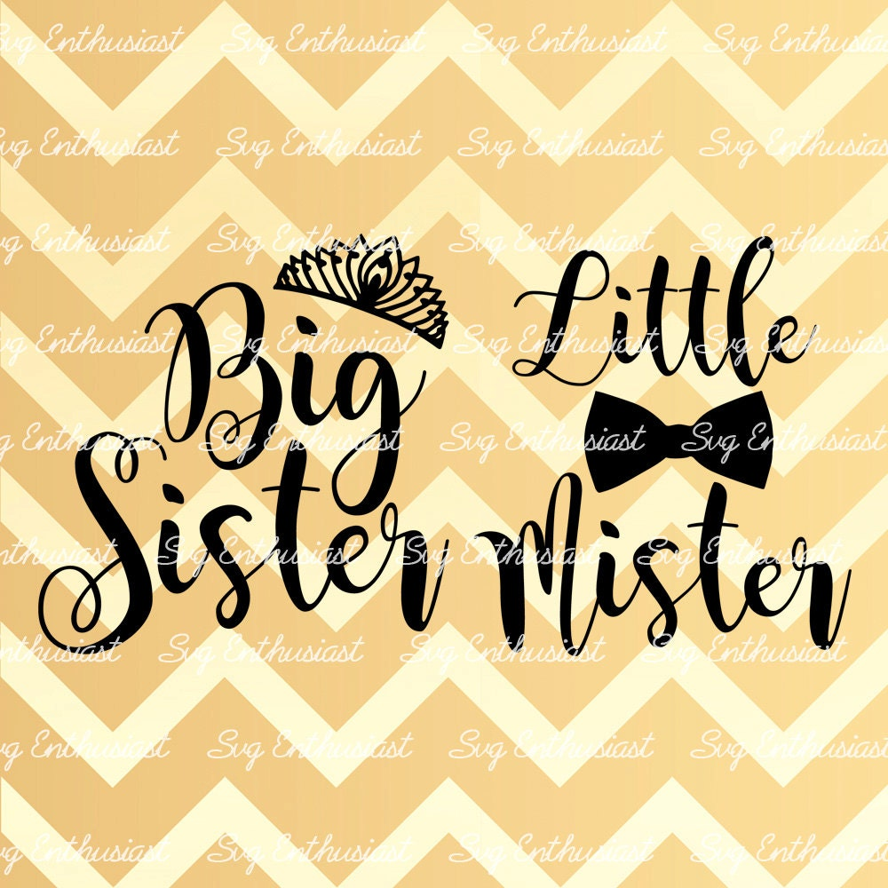 Big Sister Svg Little Mister Svg Brother Sister Svg