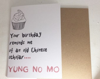 YUNG NO MO Funny Birthday Card 105mm x 148 mm, Brown Eco Friendly recycled envelope paper, blank inside