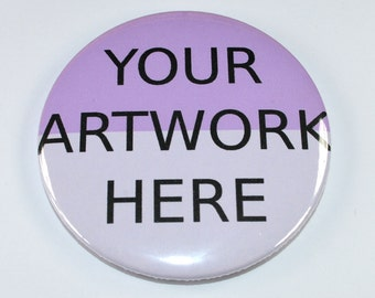 25mm Customised badges - Personalised badges - Band Merchandise - Promotional items - Special occassions
