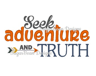 Seek Adventure and Truth Embroidery Design. Two Sizes Included. Arrow Machine Embroidery Design.