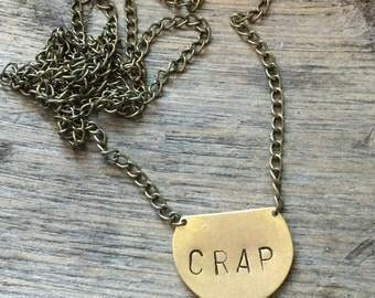 CRAP Necklace
