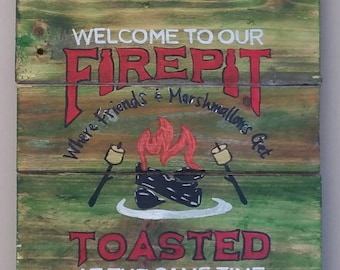 Welcome to Our Firepit hand painted sign on reclaimed wood