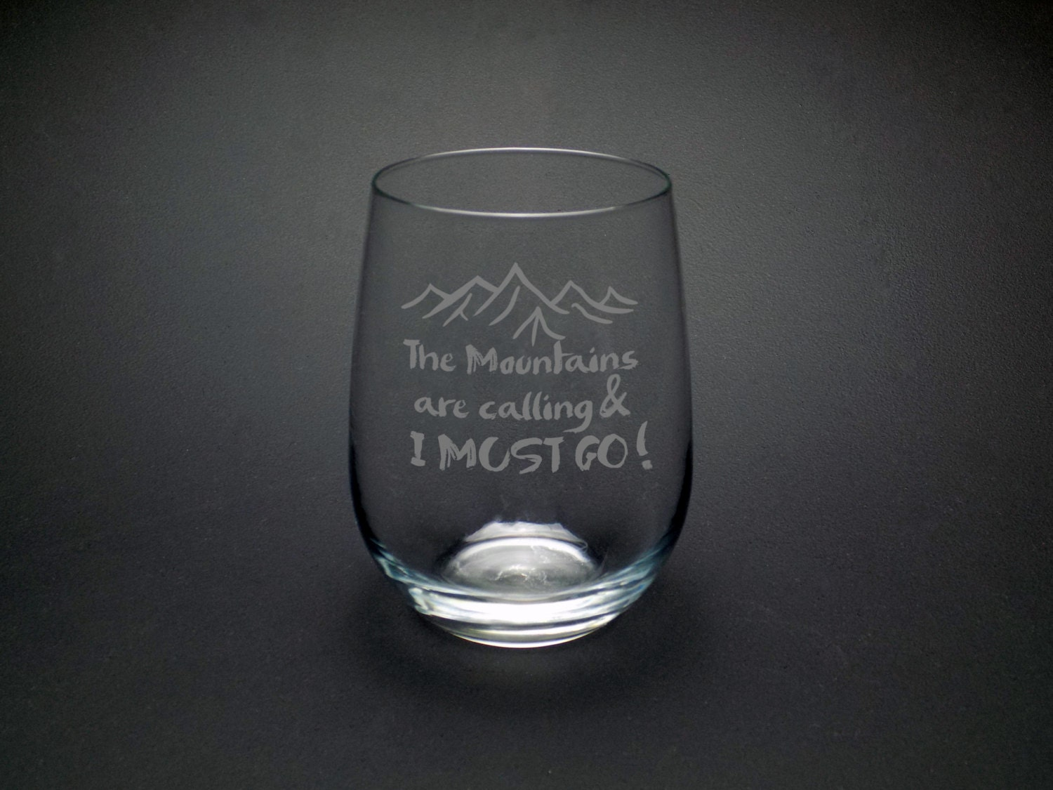 Mountains Are Calling Wine Glass Mountains Glass Nature