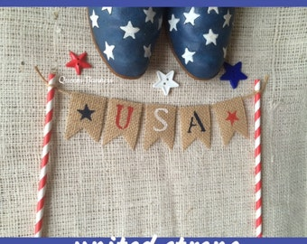 Patriotic Cake Topper, Fourth of July Cake Topper, USA Cake Topper, 4th of July Banner, Fourth of July Party, Bunting, Patriotic Banner