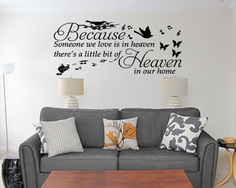 Becasue someone we love is in heaven