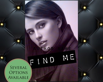 Find Me Pre-Made eBook Cover * Kindle * Ereader Cover