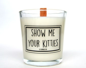 Show Me Your Kitties | 10 oz Soy Candle