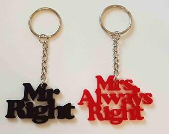 Mr & Mrs Right Keyrings - Acrylic
