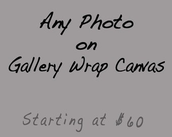 Canvas Gallery Wrap