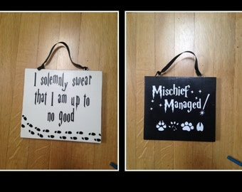 Two Sided Wooden I Solemnly Swear I Am Up To No Good, Mischief Managed Sign