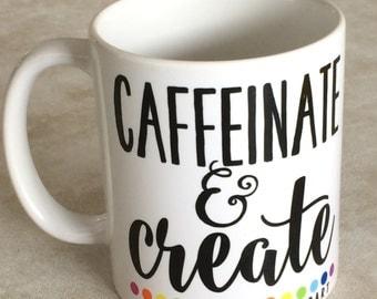 MUG: Caffeinate and Create