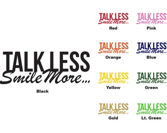 Talk Less Smile More Hamilton Vinyl Decal