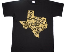 Texas Home Tee Don't Mess With Texas Dallas Houston T shirt