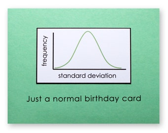 Normal Birthday Card - Statistics Normal Distribution Card - Math Nerd Geek Card - Gaussian Distribution - Normal Curve