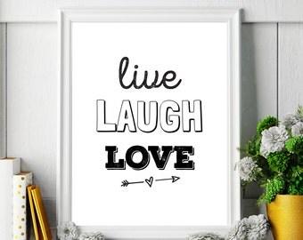 Home Decor Printable Quote 'Live Laugh Love', Motivational Wall Art Decor, Inspirational Typographic Word Art, Digital Download DIY PRINT