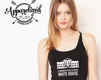 A Woman's Place is in the White House Tank