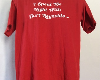Vtg 80s I Spent The Night With Burt Reynolds T-Shirt Red L 50/50 Hollywood Movie Actor