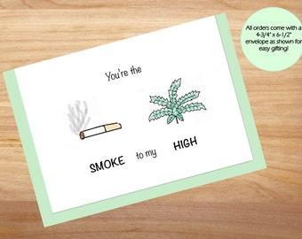 You're the Smoke to My High - Love Card, Anniversary Card, Cute Card, For Boyfriend, For Girlfriend, Friend Card