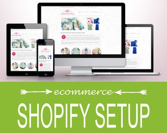 Shopify Website Setup Package -  Professional eCommerce (Online Shop) Development. All websites are mobile friendly, with SEO.
