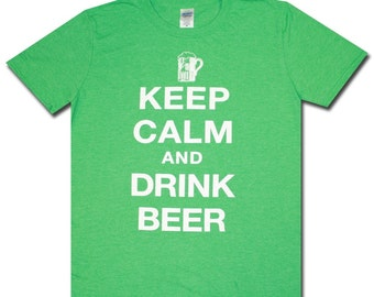 Keep Calm & Drink Beer