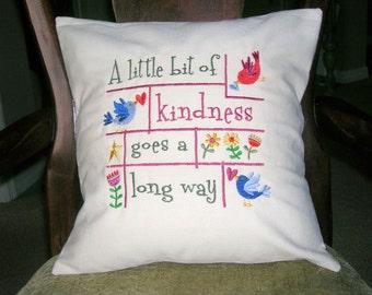 Pillow Cover, A Little Kindness, Inspirational Pillow Cover, 14 X 14 Pillow Cover, Embroidered Pillow