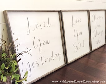 Loved you yesterday love you still always have, always will, medium 15x15, wood love signs, wedding gift, anniversary, master bedroom decor