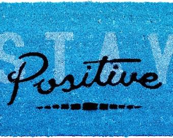 Doormat Stay Positive