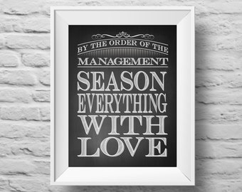 SEASON EVERYTHING with LOVE unframed art print Typographic poster, inspirational art, self esteem, kitchen wall decor, quote art. (R&R0093)