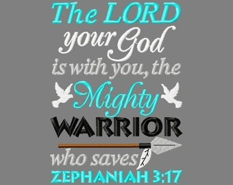 Buy 3 get 1 free! The LORD your God is with you, the Might Warrior who saves, Zephaniah 3:17 embroidery design