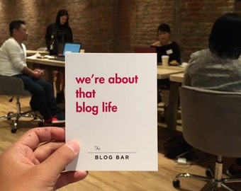 We're About That Blog Life Print