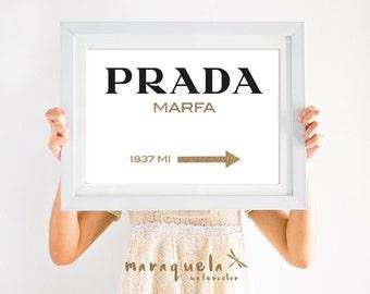 ORIGINAL Prada Marfa watercolor GOLDEN Letters Inspired Wall Art Poster, Prada Marfa Gossip Girl, Marfa NY distance Fashion,Girls Room Decor