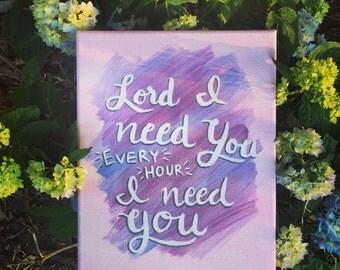Every Hour I Need You