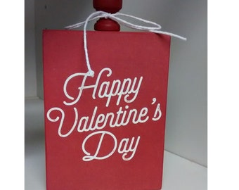 Happy Valentine's Day Wood Block, with red paint and white bow