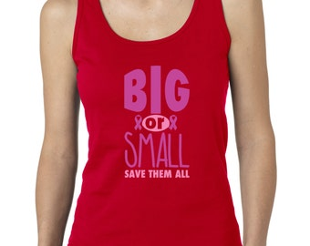 Big or Small Save Them All Women's Tank Top Breast Cancer Awareness Tank Tops
