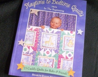 Quilt Book for Playtime to Bedtime
