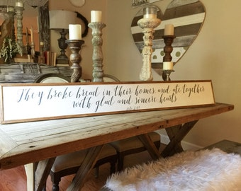 """Acts 2:46 """"Broke Bread"""" Handpainted Wood Sign, 60"""" x 8"""""""