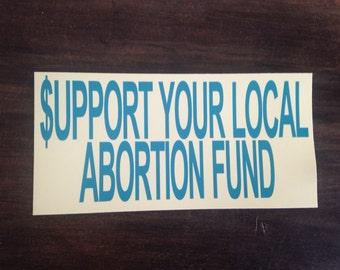 Support Your Local Abortion Fund bumper sticker