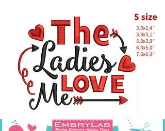 Machine Embroidery Design Valentine Lettering The Ladies Love Me (16109)